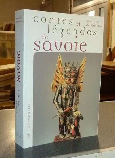 Livre ancien Savoie - Contes et légendes de Savoie - Huertas, Monique de