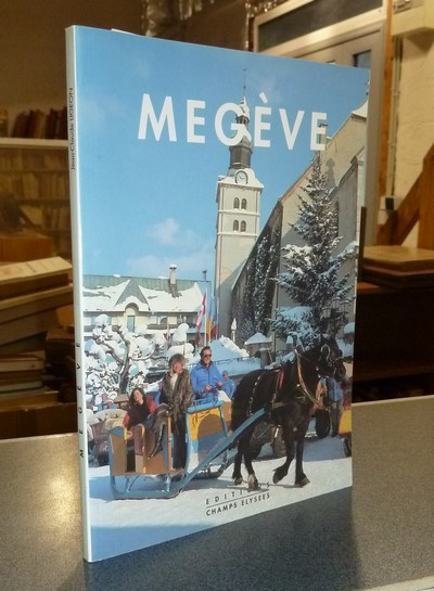 Livre ancien Savoie - Megève - Dedeyan, Jean-Marie & Ligeon, Jean-Claude