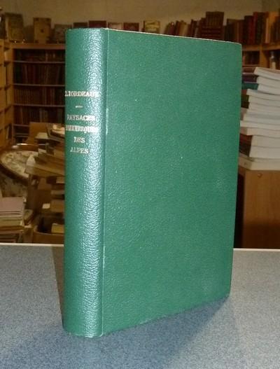 Livre ancien Savoie - Paysages romanesques des Alpes - Bordeaux, Henry