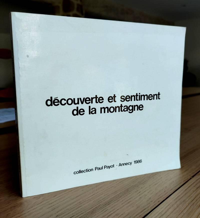 Livre ancien Savoie - Découverte et sentiment de la montagne 1740-1840 -