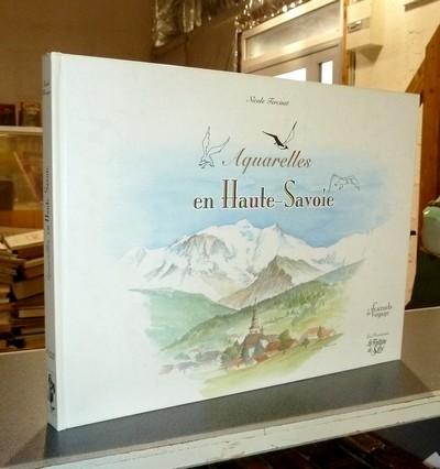 Livre ancien Savoie - Aquarelles en Haute-Savoie - Tercinet, Nicole