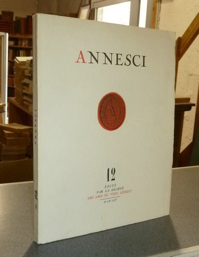 Livre ancien Savoie - Annesci n° 12 - Le rôle d'Annecy aux XVe et XVIe siècles - Annesci