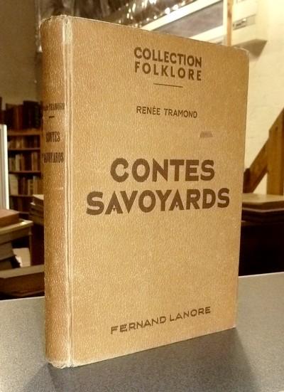 Livre ancien Savoie - Contes savoyards (légendes des deux Savoie) - Tramond, Renée