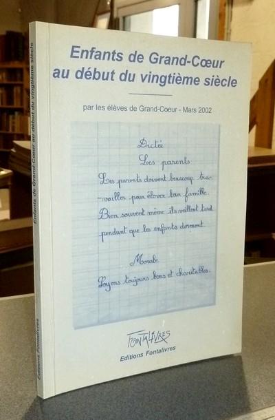 Livre ancien Savoie - Enfants de Grand-Coeur au début du vingtième siècle, par les élèves de... - Collectif