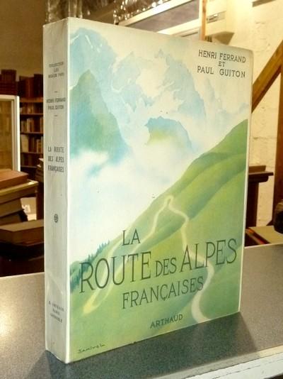 Livre ancien Savoie - La Route des Alpes françaises - Ferrand, Henri & Guiton, Paul
