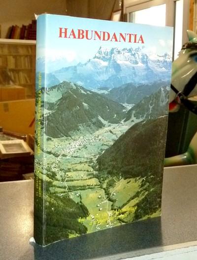 Livre ancien Savoie - « Habundantia » La vie au val d'Abondance à travers le temps - Chatelain, Claude & Baud, Georges