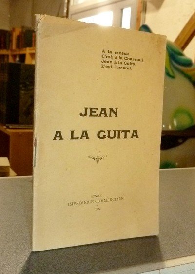Livre ancien Savoie - Jean a la guita - Anonyme (L'cosin a Jean a la guita)