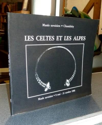Livre ancien Savoie - Les Celtes et les Alpes. Catalogue de l'exposition du Musée Savoisien de... - Bocquet, Aimé & Ballet, Françoise