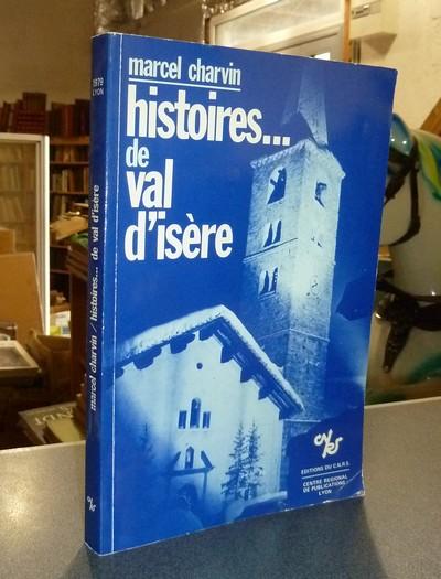 Livre ancien Savoie - Histoires... de Val d'Isère - Charvin (Curé de Val d'Isère), Marcel
