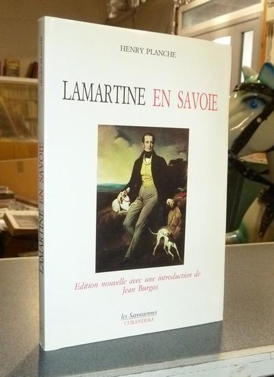 Livre ancien Savoie - Lamartine en Savoie - Planche, Henry