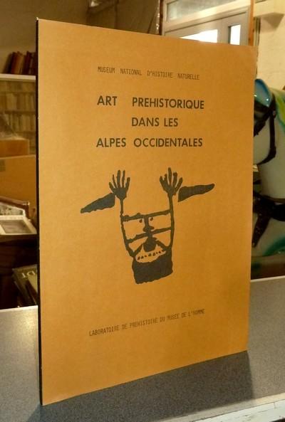 Livre ancien Savoie - Art Préhistorique dans les Alpes occidentales. Organisés au Musée de... -