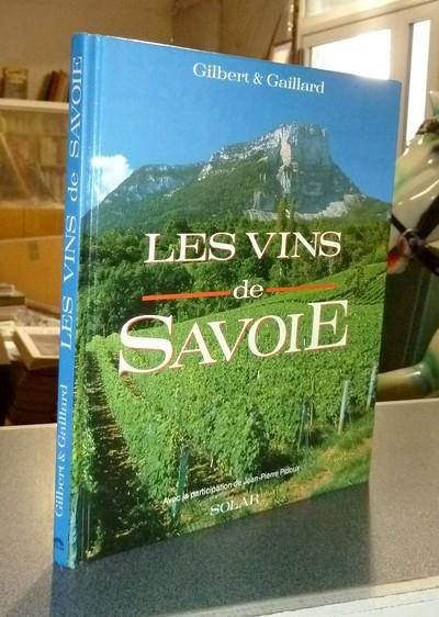Livre ancien Savoie - Les vins de Savoie - Gilbert & Gaillard