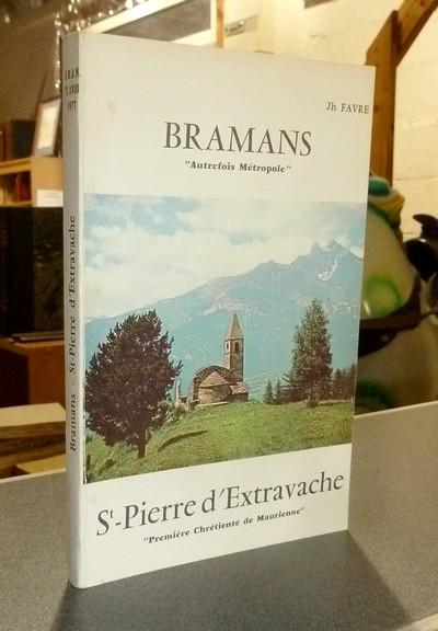 Livre ancien Savoie - Bramans « Autrefois Métropole ». Société d'Histoire et d'Archéologie de... - Favre, Jh.