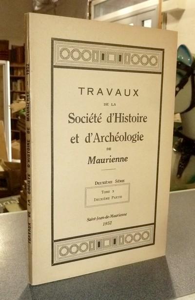 Livre ancien Savoie - Société d'Histoire et d'Archéologie de Maurienne - Tome X, Deuxième partie,... - Collectif