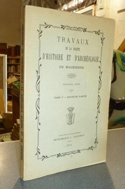 Livre ancien Savoie - Société d'Histoire et d'Archéologie de Maurienne - Tome V, Deuxième Série,... -