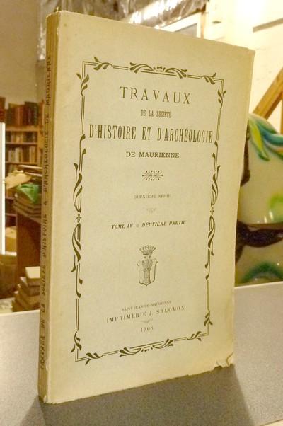 Livre ancien Savoie - Société d'Histoire et d'Archéologie de Maurienne - Tome IV, Deuxième... -