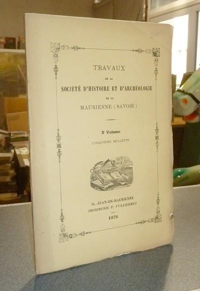 Livre ancien Savoie - Société d'Histoire et d'Archéologie de Maurienne - Première Série, 3e... -