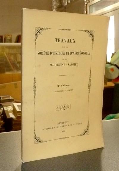 Livre ancien Savoie - Société d'Histoire et d'Archéologie de Maurienne - Première Série, 2e... -