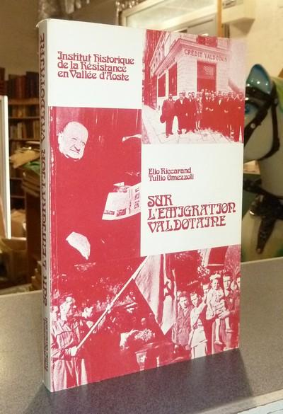 Livre ancien Savoie - Sur l'emigration valdotaine : Les donées économiques et sociales (1700-1939)... - Riccarand, Elio & Omezzoli, Tullio