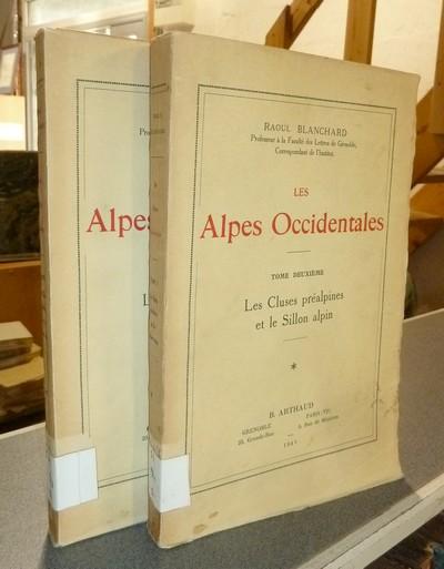 Livre ancien Savoie - Les Alpes Occidentales. Tome deuxième, première partie et seconde partie. Les... - Blanchard, Raoul