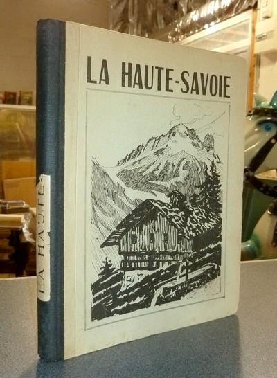 Livre ancien Savoie - La Haute-Savoie, étude géographique - Rosset (Professeur des écoles)