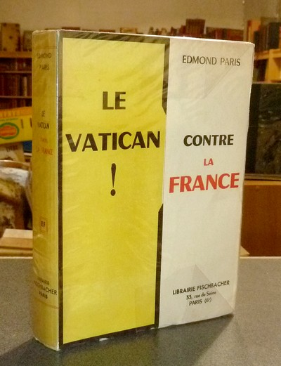 Livre ancien - Le Vatican contre la France - Paris, Edmond