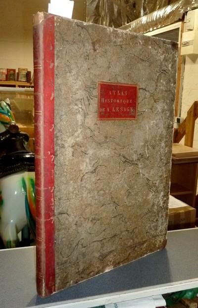 Livre ancien Savoie - Atlas Historique, Généalogique, Chronologique et Géographique, 1814 - Le Sage (ou Lesage)
