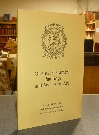 Oriental ceramics, paintings and works of art. July 29 and 30, 1974 -