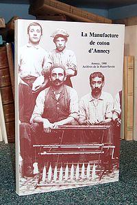 Livre ancien Savoie - Archives de la Manufacture d'Annecy. Inventaire - Collectif