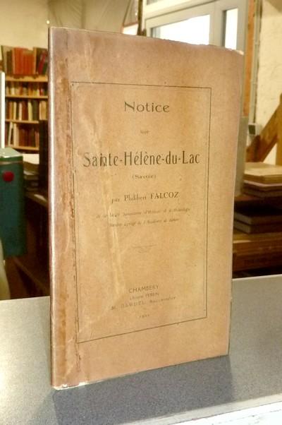 Livre ancien Savoie - Notice sur Sainte-Hélène-du-Lac (Savoie) - Falcoz, Philibert