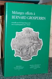 Livre ancien Savoie - Mélanges offerts à Bernard Grosperrin. (Historien des États de Savoie) - Collectif