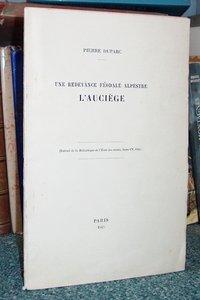 Livre ancien Savoie - Une redevance féodale alpestre : l'Auciège - Duparc Pierre