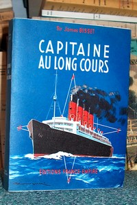 Livre ancien - Capitaine au long cours - Bisset, Sir James