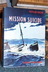 Mission suicide - Saelen Frithjof