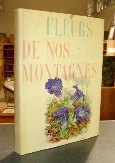 Livre ancien Savoie - Fleurs de nos montagnes - Meierhofer, Dr Hans