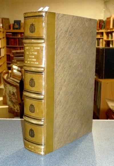 Livre ancien Savoie - La Savoie, Voyage à Chambéry et aux Eaux d'Aix, avec des remarques sur le... - Resie, Comte de