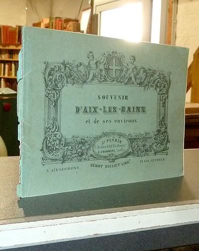 Livre ancien Savoie - Souvenir d'Aix-les-Bains et de ses environs (13 lithographies) -