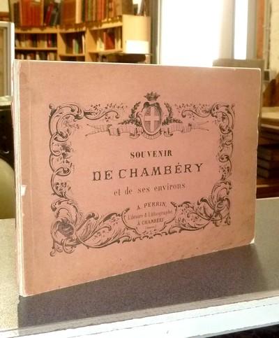 Livre ancien Savoie - Souvenir de Chambéry et de ses environs (12 lithographies) - Perrin