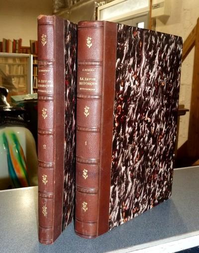 Livre ancien Savoie - La Savoie Historique, Pittoresque, Statistique et Biographique (2 volumes) - Dessaix, Joseph