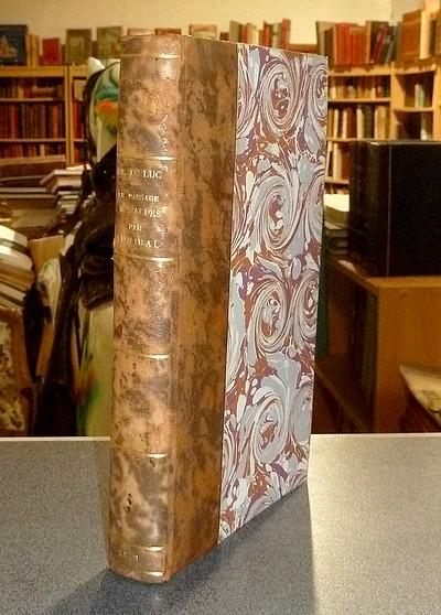 Livre ancien Savoie - Histoire du Passage des Alpes par Annibal, dans laquelle on détermine d'une... - De Luc, J. A.