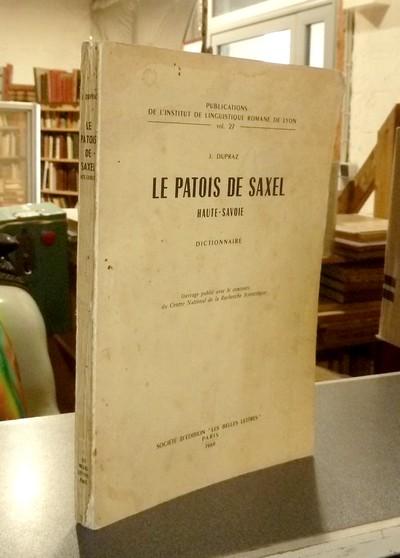 Livre ancien Savoie - Le Patois de Saxel, Haute-Savoie - Dupraz, J.