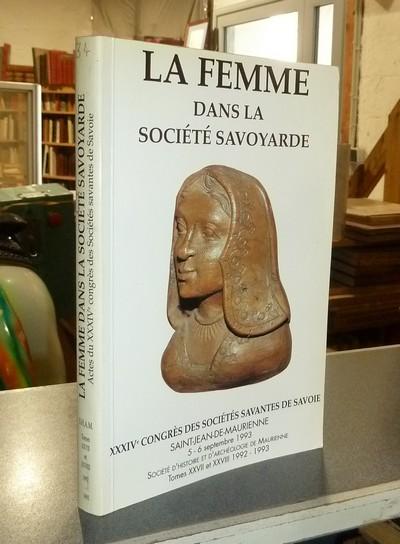 Livre ancien Savoie - La Femme dans la société savoyarde. congrès des sociétés savantes de... -