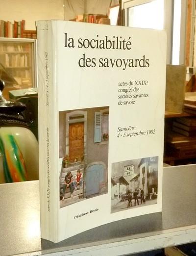 Livre ancien Savoie - La Sociabilité des Savoyards. Les associations socio-économiques en Savoie... -
