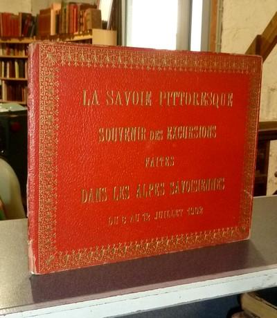 Livre ancien Savoie - La Savoie pittoresque. Souvenir des excursions faites dans les Alpes... -