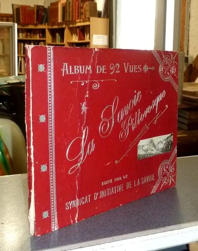 Livre ancien Savoie - La Savoie pittoresque. Album de 92 vues -