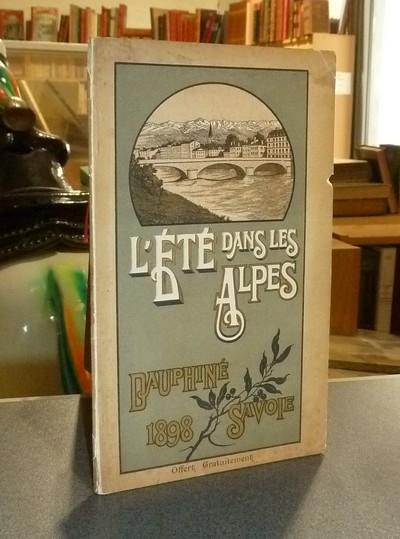 Livre ancien Savoie - L'été dans les Alpes. Dauphiné Savoie 1898 - Reynaud-Aimable