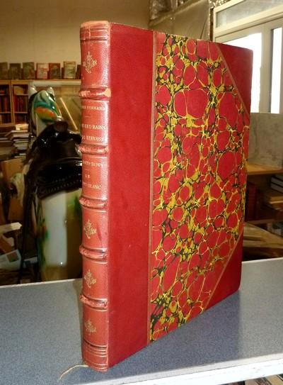 Livre ancien Savoie - Le Mont-Blanc de près et de loin. Relié avec, D'Aix-les-Bains à la Vanoise.... - Baud-Bovy, Daniel & Ferrand, Henri