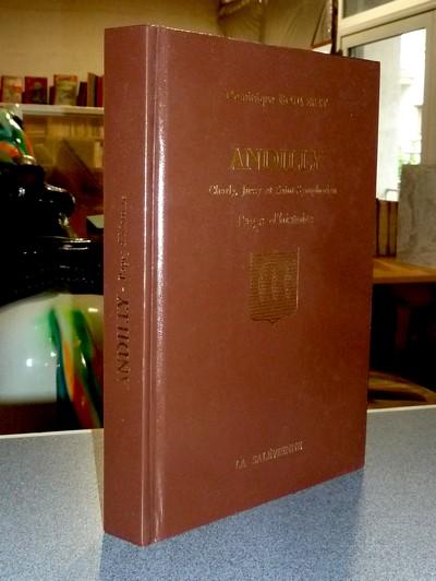 Livre ancien Savoie - Andilly. Charly, Jussy et Saint-Symphorien, Pages d'histoire - Bouverat, Dominique