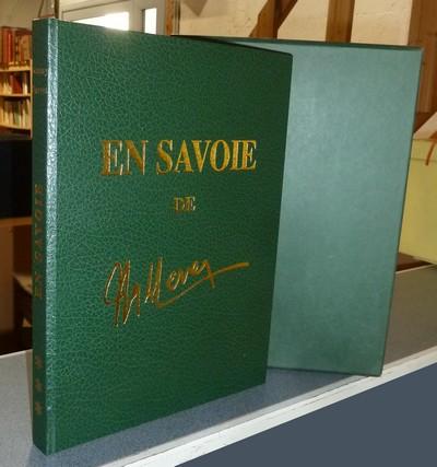 Livre ancien Savoie - En Savoie - Chagny, André & Drevet, Joanny
