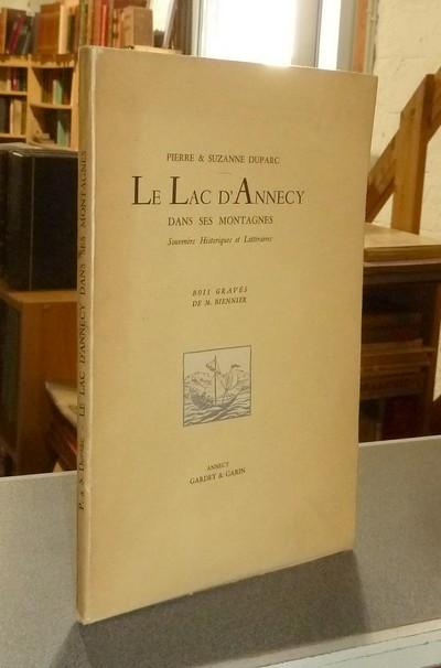 Livre ancien Savoie - Le Lac d'Annecy dans ses Montagnes. Souvenirs historiques et littéraires - Duparc, Pierre et Suzanne